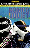 Barron's Literature Made Easy Series: Your Guide to: Romeo and Juliet by William Shakespeare
