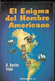 img - for El Enigma Del Hombre Americano book / textbook / text book