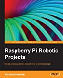 img - for Raspberry Pi Robotic Projects book / textbook / text book