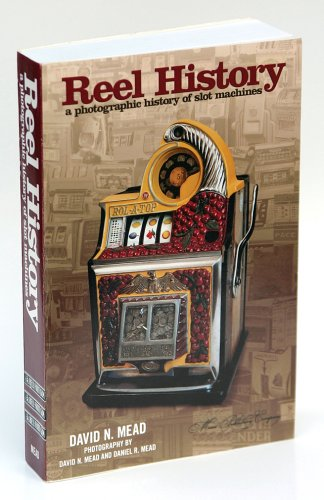 Reel History, a Photographic History of Slot Machines (Bally Slot Machine compare prices)
