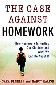 "Cover of ""The Case Against Homework: How ..."