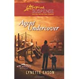Agent Undercoverby Lynette Eason