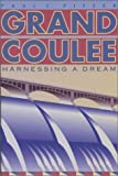 Grand Coulee: Harnessing a Dream (0874221102) by Paul C. Pitzer