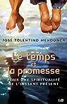 Le temps et la promesse par Tolentino Mendonça