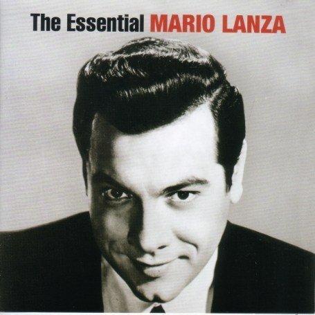 Mario Lanza - The Essential Mario Lanza - Zortam Music