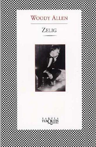 Zelig (Spanish Edition)