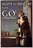 "W91 Vintage WWI Women Of Britan Say Go British Army War World War 1 Recruitment Poster WW1 Re-Print - A4 (297 x 210mm) 11.7"" x 8.3"""
