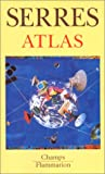 Atlas (French Edition) (2080813404) by Serres, Michel