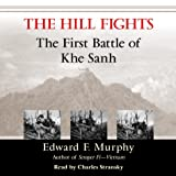 img - for The Hill Fights: The First Battle of Khe Sanh book / textbook / text book