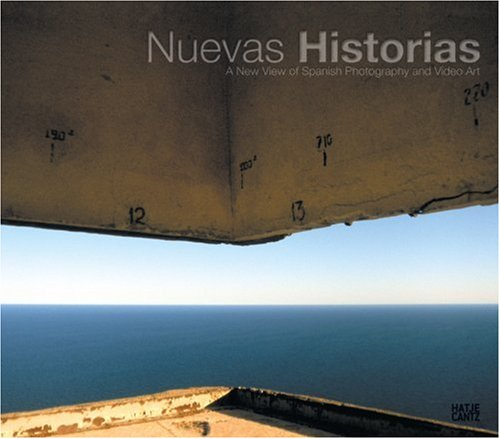 Nuevas Historias: Contemporary Photography from Spain