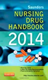 img - for Saunders Nursing Drug Handbook 2014, 1e book / textbook / text book