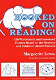 Hooked on Reading!: 128 Wordsearch and Crossword Puzzles Based on the Newbery and Caldecott Award Winners