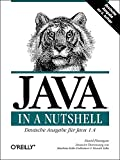 Java in a Nutshell. Deutsche Ausgabe der 4. A (389721332X) by David Flanagan