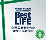【特別限定盤】Noriyuki Makihara 20th Anniversary Best LIFE