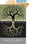 Convictions: How I Learned What Matte...