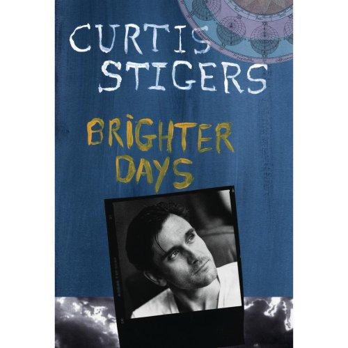 Curtis Stigers - Brighter Days - Zortam Music