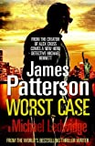 Worst Case: A Detective Michael Bennett Novel (Michael Bennett 3)