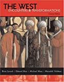 img - for The West: Encounters & Transformations, Concise Edition, Combined Volume book / textbook / text book