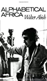 Alphabetical Africa (New Directions Books) (0811205339) by Abish, Walter