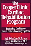 img - for The Cooper Clinic Cardiac Rehabilitation Program: Featuring the Unique Heart Points Recovery System book / textbook / text book