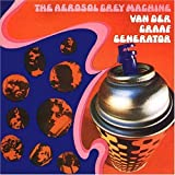 The Aerosol Grey Machine by Van der Graaf Generator (2008-04-29)