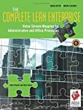 img - for The Complete Lean Enterprise: Value Stream Mapping for Administrative and Office Processes book / textbook / text book