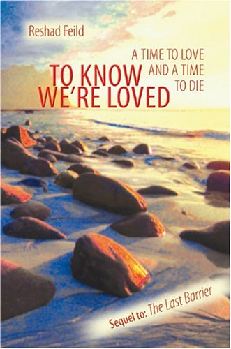 To Know We're Loved: A Time to Love and a Time to Die (Consciousness Classics) (Coleman Gateway compare prices)