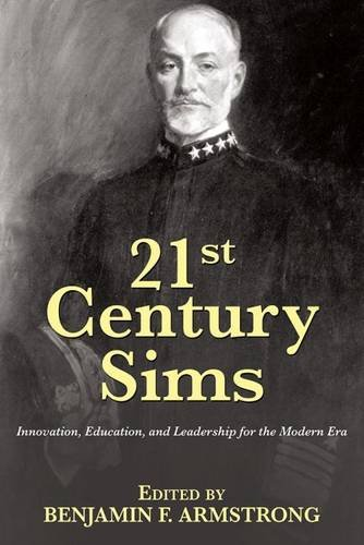 21st Century Sims: Innovation, Education, and Leadership for the Modern Era (21st Century Foundations)