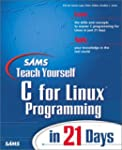 Sams Teach Yourself Linux Programming...