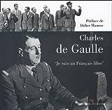 echange, troc Marc Ternisien, Delphine Lanneshoa - Charles de Gaulle : Je suis un Français libre