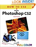 How to Use Adobe Photoshop CS2