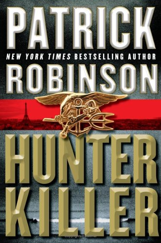 Hunter Killer, Patrick Robinson