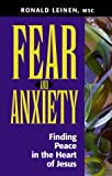 img - for Fear and Anxiety: Finding Peace in the Heart of Jesus book / textbook / text book