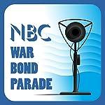 NBC War Bond Parade (February 7, 1944) | NBC War Bond Parade