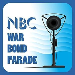 NBC War Bond Parade (February 7, 1944) Radio/TV Program