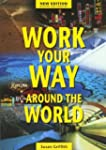 Work Your Way around the World 11th Ed.