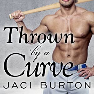 Thrown by a Curve Audiobook