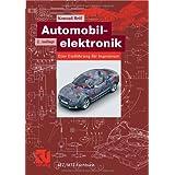 """Automobilelektronik: Eine Einf�hrung f�r Ingenieure (ATZ/MTZ-Fachbuch)von """"Konrad Reif"""""""