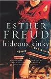 Esther Freud Hideous Kinky