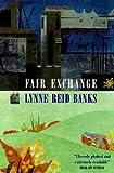 Fair Exchange (0749930632) by Banks, Lynne Reid