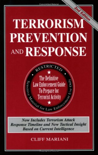 prevention and response to terrorism This guide is your practical resource to prevent and respond to security threats and acts of terrorismtargets and pre-incident indicatorsexplosive device.