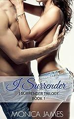 I Surrender (I Surrender Trilogy Book 1)