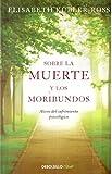 img - for Sobre la muerte y los moribundos book / textbook / text book