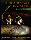 Fundamentals of Investing (Seventh Edition) (0321021061) by Lawrence J. Gitman