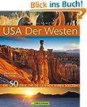 Highlights USA - Der Westen: Die 50 Z...