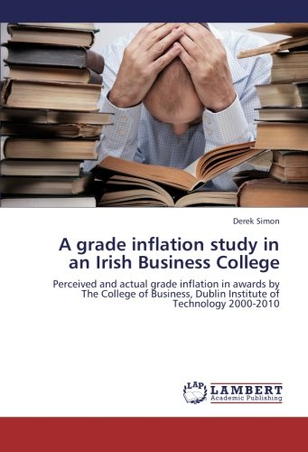 A Grade Inflation Study in an Irish Business College