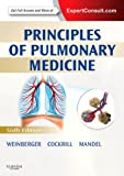 img - for Principles of Pulmonary Medicine: Expert Consult - Online and Print, 6e (PRINCIPLES OF PULMONARY MEDICINE (WEINBERGER)) book / textbook / text book