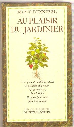 Au plaisir du jardinier