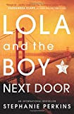Stephanie Perkins Lola and the Boy Next Door (Anna & the French Kiss 2)
