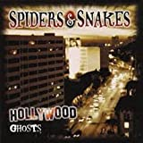 Hollywood Ghosts [CD + DVD] Spiders & Snakes